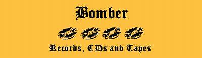 Bomber Records CDs and Tapes